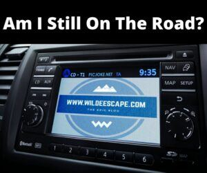 Am I still on the road