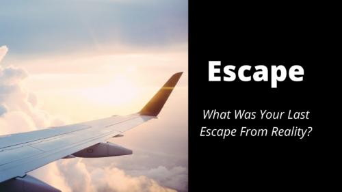 What Was Your Last Escape - Wilde Escape