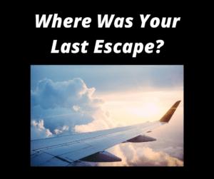 Where Was Your Last Escape - Social Media