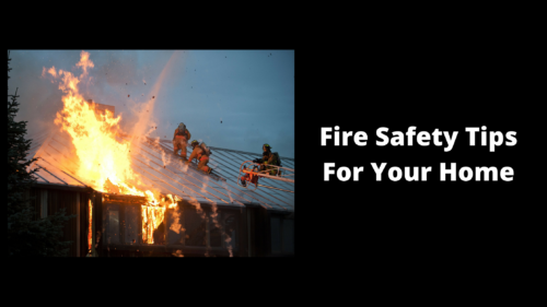 Fire Safety Tips For Your Home - Wilde Escape