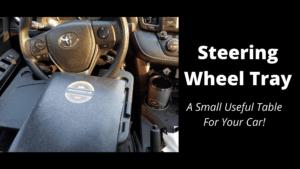 Steering Wheel Tray - Wilde Escape
