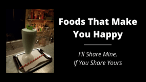 Foods-That-Make-You-Happy