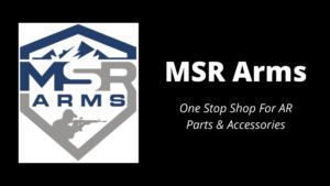 MSR-Arms