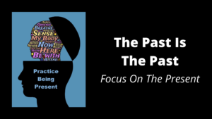 The-Past-Is-The-Past